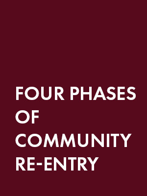 Four Phases of Community Re-entry