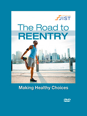 Road to Reentry: Making Healthy Choices