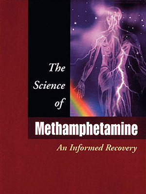The Science of Methamphetamine An Informed Recovery