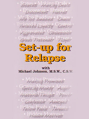Set-up for Relapse