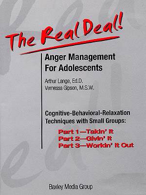 The Real Deal: Anger Management for Adolescents