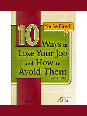 10 Ways To Lose Your Job And How To Avoid Them