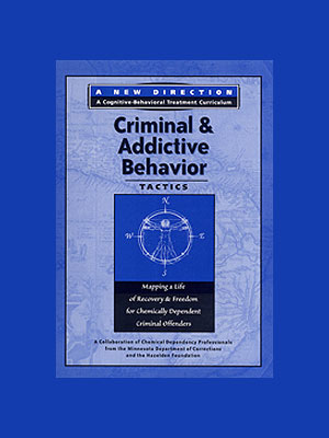 Criminal Module - Criminal and Addictive Behavior