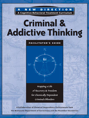 Criminal and Addictive Thinking Module