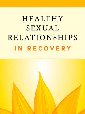Healthy Sexual Relationships In Recovery