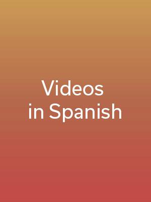 Videos in Spanish